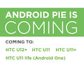 Android Pie is coming, twittert HTC