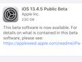 Beta-Tester können die Beta-Version 13.4.5 herunterladen. Da es eine neue Version ist, kommt die komplette Software (2.92 GB auf einem iPhone SE 1. Generation)