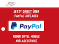 Neue PayPal-Direktaufladung bei Ortel Mobile